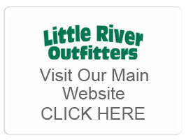 Visit the Little River Outfitters Website by Clicking Here.